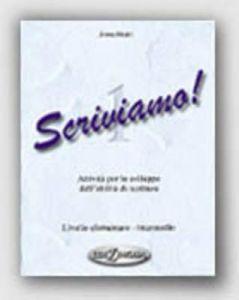 SCRIVIAMO! 1 LIVELLO ELEMENTARE-INTERMEDIO