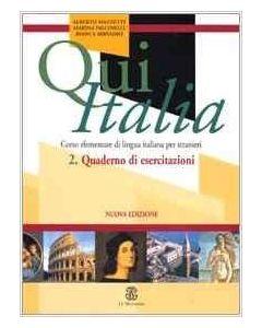 QUI ITALIA 2 NUOVA EDIZIONE CORSO ELEMENTARE DI LINGUA ITAL.