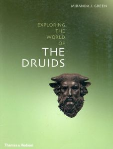 EXPLORING THE WORLD OF THE DRUIDS