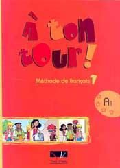 A TON TOUR 1 METHODE DE FRANCAIS A1