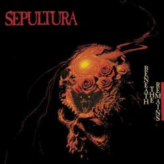 SEPULTURA / BENEATH THE REMAINS - 2CD