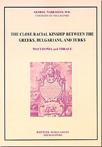 THE CLOSE RACIAL KINSHIP BETWEEN THE GREEKS,BULGARIANS,TURKS