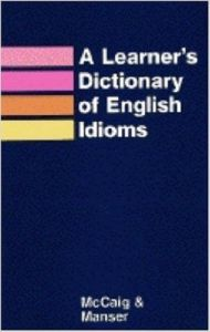 LEARNER'S DICTIONARY OF ENGLISH IDIOMS