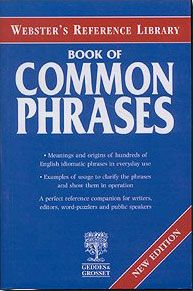 WEBSTER'S REF.LIB.BOOK OF COMMON PHRASES