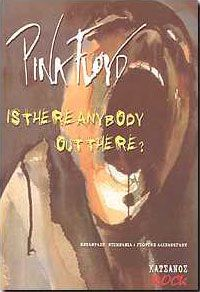 PINK FLOYD IS THERE ANYBODY OUT THERE?