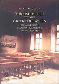 TURKISH POLICY TOWARDS GREEK EDUCATION