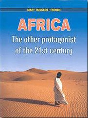 AFRICA THE OTHER PROTAGONIST OF THE 21ST CENTURY