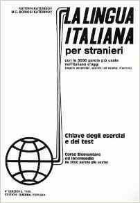 LA LINGUA ITALIANA PER STRANIERI CHIAVE DEGLI ESERCIZI E DEI TEST