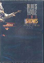 BLUES WIRE TWO SHOWS APRIL 13 & 20  2005