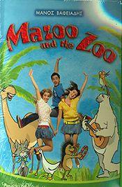 MAZOO AND THE ZOO