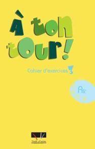 A TON TOUR 3 CAHIER D'EXERCICES A2