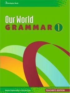 OUR WORLD 1 GRAMMAR TEACHERS BOOK