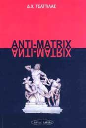 ANTI-MATRIX