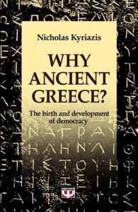 WHY ANCIENT GREECE