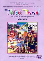 THINK TEEN 2ND GRADE OF JUNIOR HIGH SCHOOL WORKBOOK ΠΡΟΧΩΡΗΜΕΝΟΙ