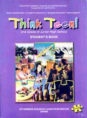 THINK TEEN 2ND GRADE OF JUNIOR HIGH SCHOOL STUDENT BOOK ΠΡΟΧΩΡΗΜΕΝΟΙ