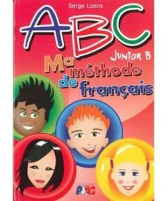 ABC JUNIOR B MA METHODE DE FRANCAIS