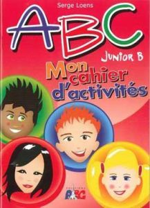 ABC JUNIOR B MON CAHIER D ACTIVITES