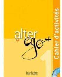 ALTER EGO A1 PLUS CAHIER D ACTIVITES ( CD)