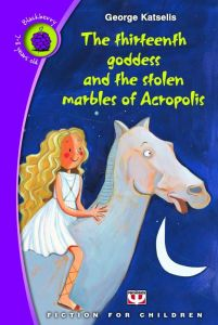 THE THIRTEENTH GODESS AND THE STOLEN MARBLES OF ACROPOLIS
