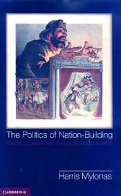 THE POLITICS OF NATION BUILDING