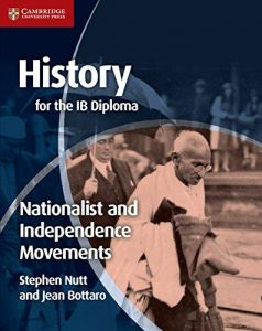 HISTORY FOR THE IB DIPLOMA NATIONALIST AND INDEPENDENCE MOVEMENTS