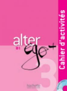 ALTER EGO 3 B1  CAHIER ( CD-ROM)