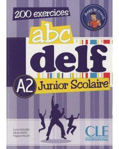 200 EXERCICES ABC DELF A2 JUNIOR SCOLAIRE