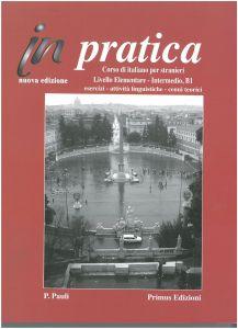 ITALIANO IN PRACTICA 1 ESERCIZI A1-A2-B1