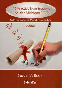 10 PRACTICE EXAMINATIOS FOR THE MICHIGAN ECCE BOOK 2