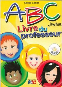 ABC JUNIOR MA METHODE DE FRANCAIS LIVRE DU PROFESSEEUR    CD