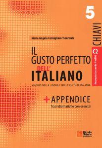 IL GUSTO PERFETTO DELL ITALIANO CHIAVI 5