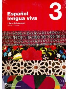 ESPANOL LENGUA VIVA 3 LIBRO DEL ALUMNO CD