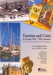 TOURISM AND CRISIS IN EUROPE XIX-XXI CENTURIES