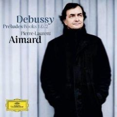 AIMARD PIERRE LAURENT DEBUSSY PRELUDES BOOKS 1