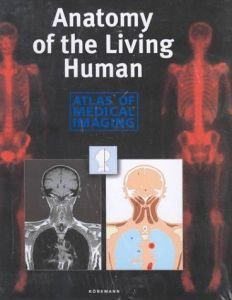 ANATOMY OF THE LIVING HUMAN
