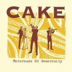 CAKE MOTORCADE OF GENEROSITY CD