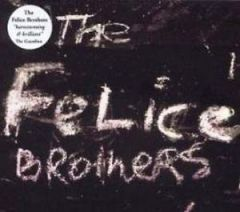 FELICE BROTHERS THE THE FELICE BROTHERS CD