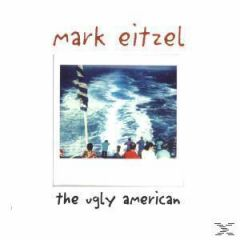 MARK EITZEL THE UGLY AMERICAN CD
