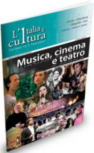 MUSICA CINEMA E TEATRO LIVELLO B2 C1