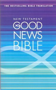 NEW TESTAMENT GOOD NEWS BIBLE