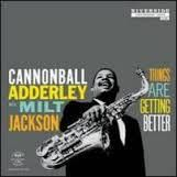 ADDERLEY CANNONBALL / THINGS ARE GETTING BETTER - LP 180gr