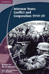 INTERWAR YEARS CONFLICT AND COOPERATION 1919 39