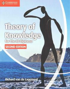 IB THEORY OF KNOWLEDGE FOR THE IB DIPLOMA (2ND EDITION)