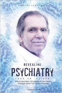 REVEALING PSYCHIATRY FROM AN INSIDER