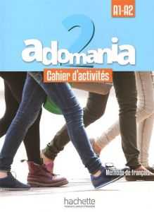 ADOMANIA 2 A1 A2 CAHIER   CD