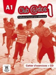 CLUB ADOS 1 CAHIER D EXERCICES CD