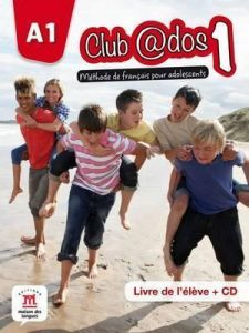 CLUB ADOS 1 METHODE DE FRANCAIS CD