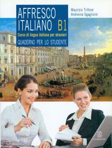 AFFRESCO ITALIANO B1 STUDENTE   2CD