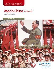 ACCESS TO HISTORY MAO S CHINA